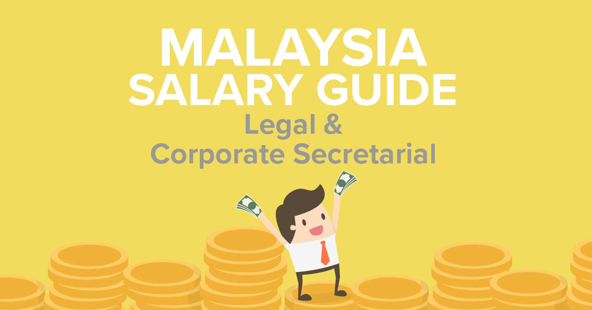MY Salary Guide Legal Corporate Secretarial